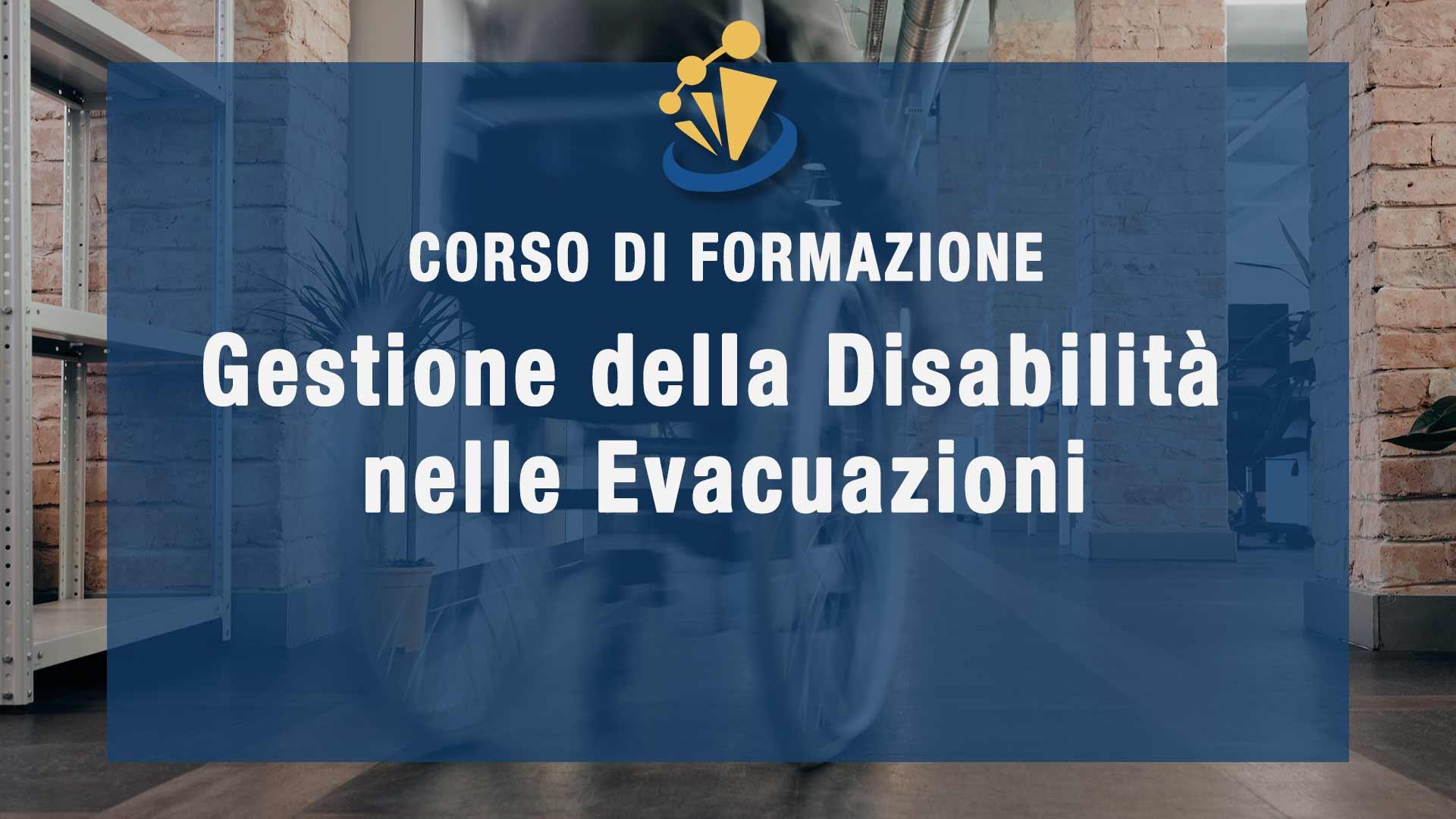Gestione della Disabilità nelle Evacuazioni