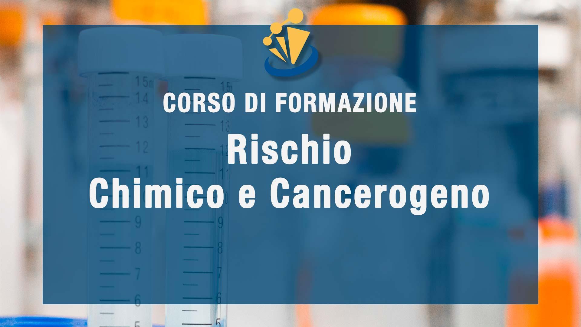 Formazione per rischio Chimico e Cancerogeno