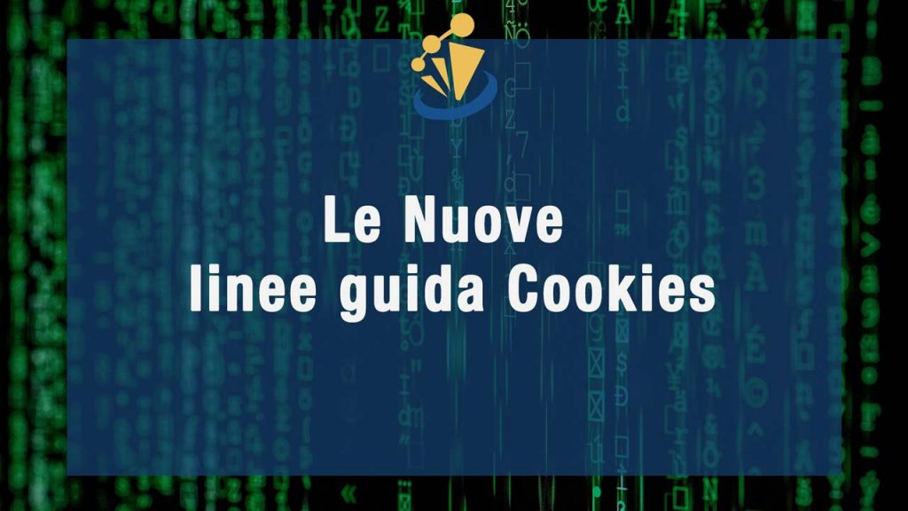 Le nuove linee guida Cookies